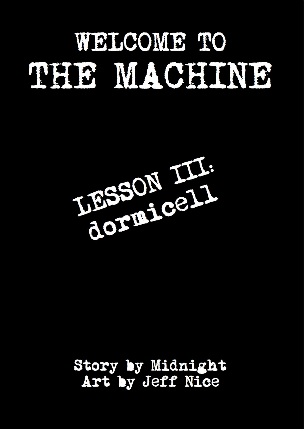 Chapter III: Dormicell